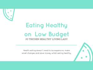 Eating Healthy on Low Budget